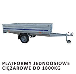 Platformy jednoosiowe ciężarowe do 1800kg