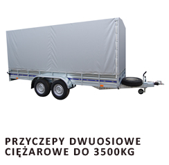 Przyczepa dwuosiowa ciężarowa do 3500kg